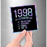 1998! Hologram Birth Year Sticker - Dan Pearce Sticker Shop