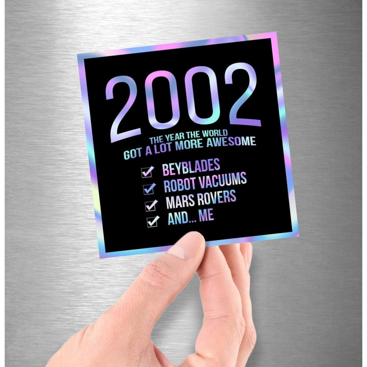 2002! Hologram Birth Year Sticker - Dan Pearce Sticker Shop