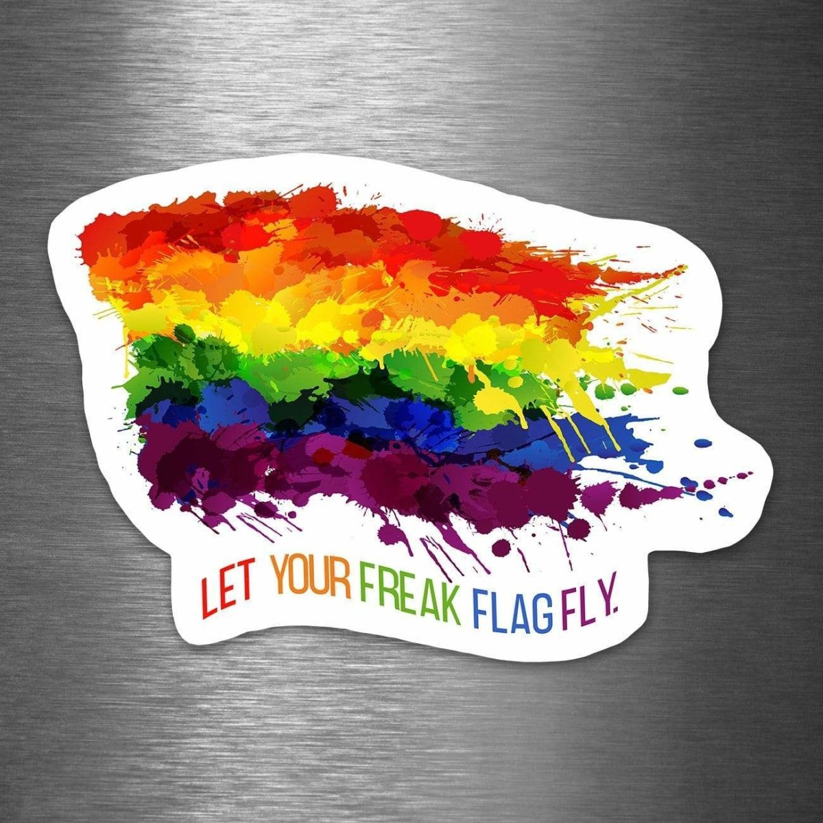 Let Your Freak Flag Fly - Vinyl Sticker - Dan Pearce Sticker Shop