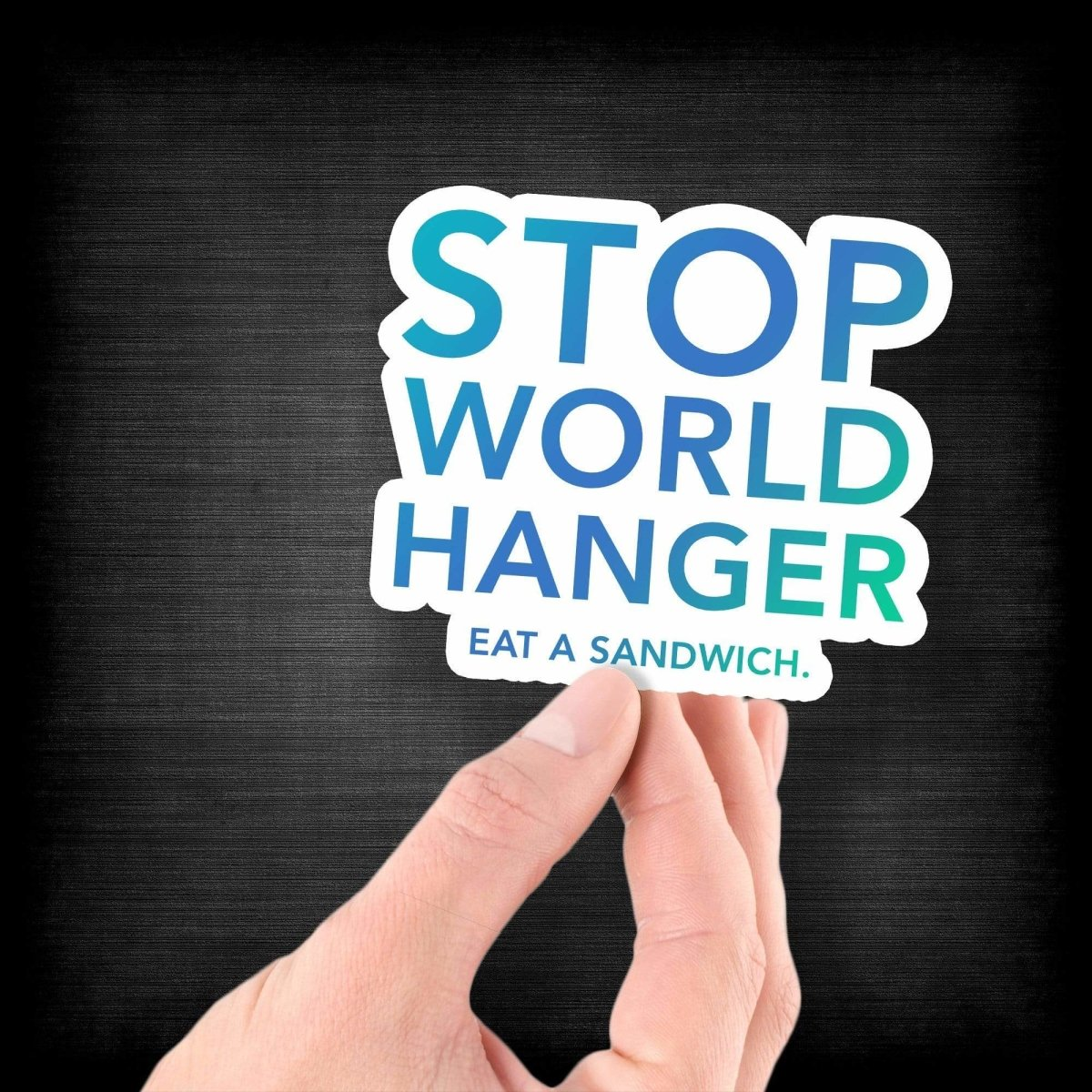 Stop World Hanger - Eat a Sandwich - Vinyl Sticker - Dan Pearce Sticker Shop