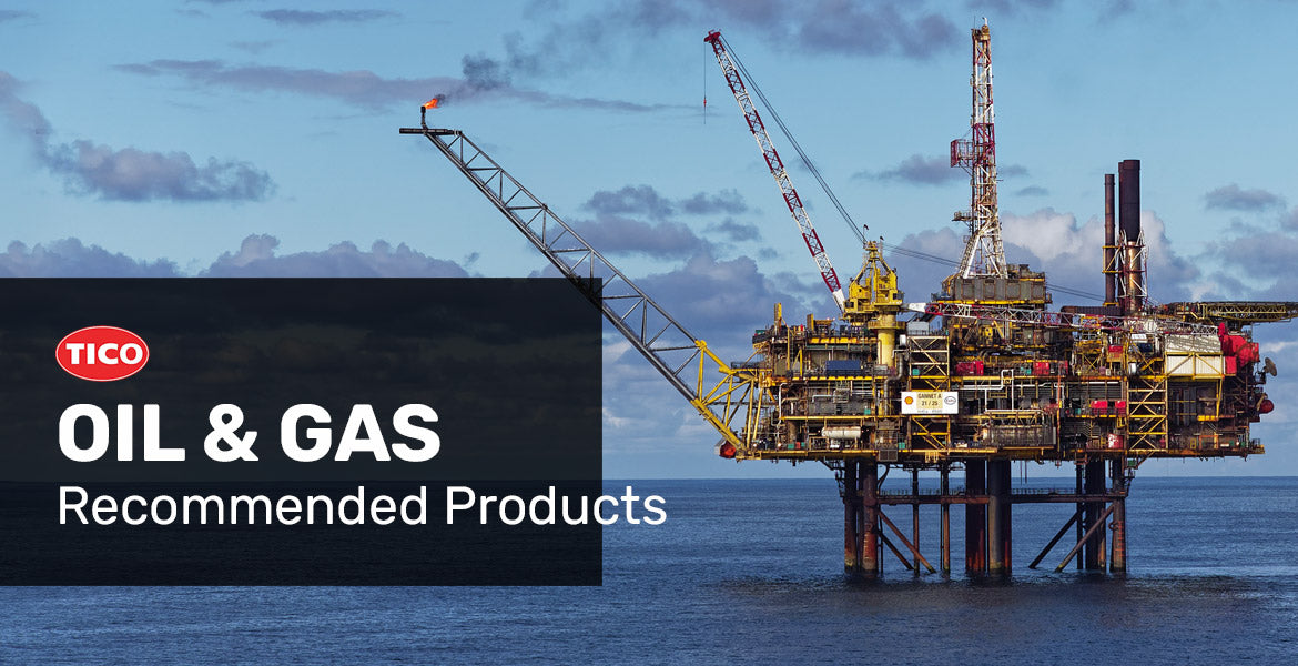 TICO selected products for the oil and gas industry