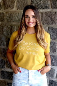 Be Kind. Do Good. Tee