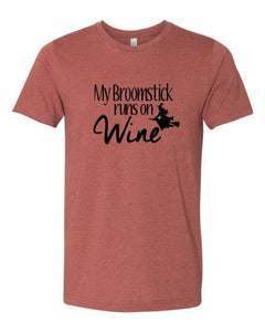 Broomstick Runs on Wine Graphic Tee