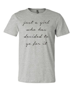 Just A Girl..Crew Neck Tee