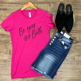 Be Your Own Belle Tee (fitted)