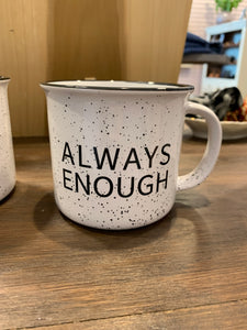 Always Enough Mug