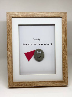 Daddy /Dad you are my / our Superhero - Medium