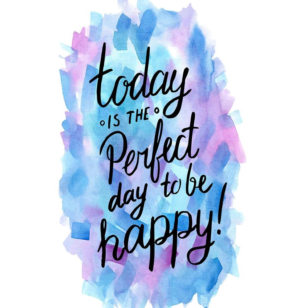 ArtzFolio Today Is The Perfect Day To Be Happy Unframed Paper Poster-Paper Posters Unframed-AZART41723951POS_UN_L-Image Code 5004873 Vishnu Image Folio Pvt Ltd, IC 5004873, ArtzFolio, Paper Posters Unframed, Kids, Quotes, Digital Art, today, is, the, perfect, day, to, be, happy, unframed, paper, poster, wall, large, size, for, living, room, home, decoration, big, framed, decor, posters, pitaara, box, modern, art, with, frame, bedroom, amazonbasics, door, drawing, small, decorative, office, reception, multip