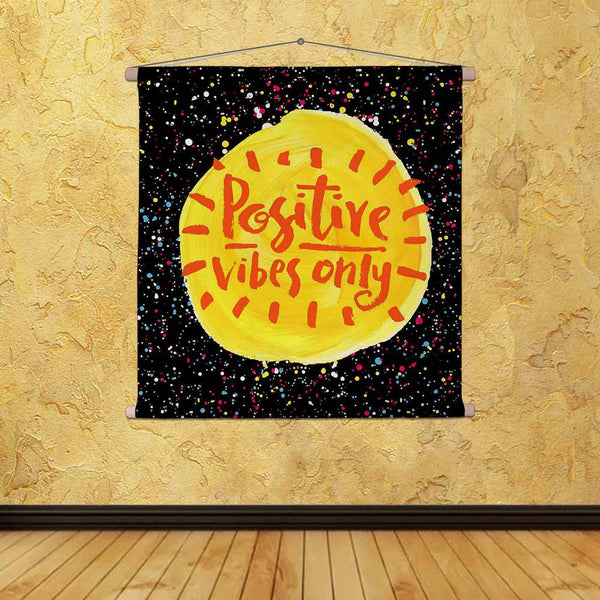 ArtzFolio Positive Vibes Only D2 Fabric Painting Tapestry Scroll Art Hanging-Scroll Art-AZART42210050TAP_L-Image Code 5004939 Vishnu Image Folio Pvt Ltd, IC 5004939, ArtzFolio, Scroll Art, Kids, Quotes, Digital Art, positive, vibes, only, d2, canvas, fabric, painting, tapestry, scroll, art, hanging, hand, lettering, quote, creative, background, tapestries, room tapestry, hanging tapestry, huge tapestry, amazonbasics, tapestry cloth, fabric wall hanging, unique tapestries, wall tapestry, small tapestry, tape