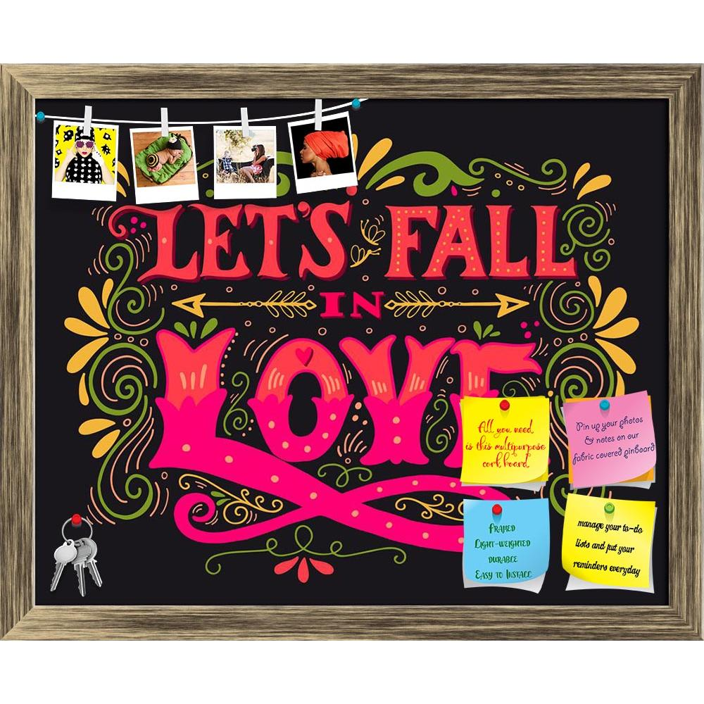 ArtzFolio Lets Fall In Love Printed Bulletin Board Notice Pin Board Soft Board | Framed-Bulletin Boards Framed-AZSAO48691546BLB_FR_L-Image Code 5005541 Vishnu Image Folio Pvt Ltd, IC 5005541, ArtzFolio, Bulletin Boards Framed, Love, Quotes, Digital Art, lets, fall, in, printed, bulletin, board, notice, pin, soft, framed, let's, inspirational, valentines, quote, hand, drawn, vintage, illustration, hand-lettering, this, print, t-shirts, bags, stationary, poster, pin up board, push pin board, extra large cork