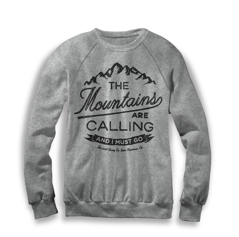The Mountains Are Calling - Unisex Crew Neck Sweater