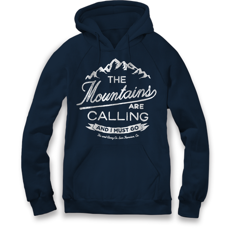 The Mountains Are Calling - Unisex Hooded Sweatshirt