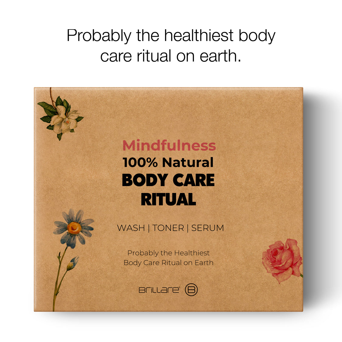 Mindfulness Body Range For Healthiest Skin