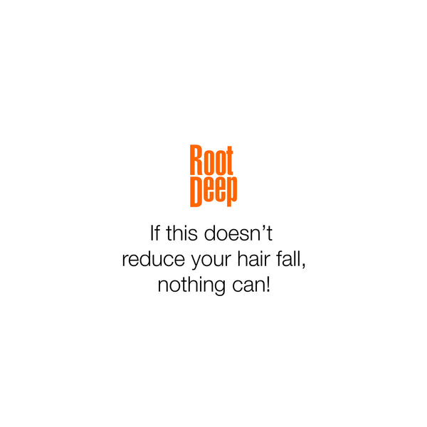 Image showing the logo of Root Deep theraphy sugguesting if this does not reduce your hair fall nothing can!