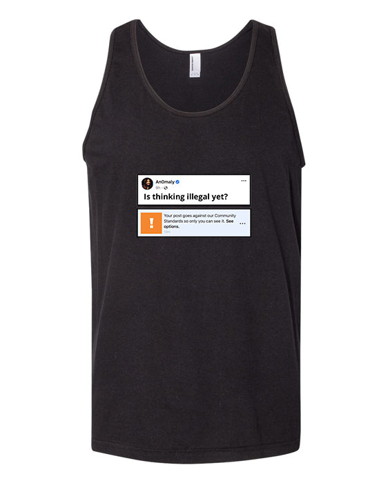 Is Thinking Illegal Yet? Black Tank
