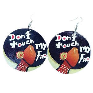 Wooden Handmade Earrings - Don't Touch My Fro