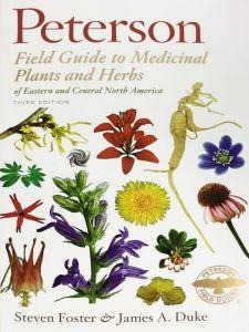 Peterson Field Guide to Medicinal Plants and Herbs of Eastern and Central North America - Christopher's Herb Shop