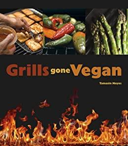 Grills Gone Vegan - Christopher's Herb Shop