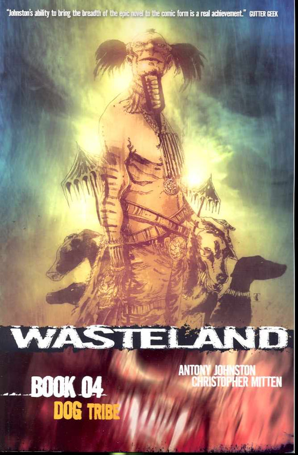 Wasteland Tp Vol 04 Dog Tribe