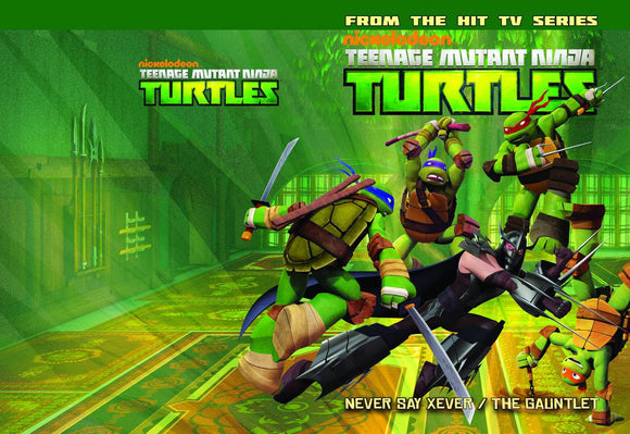 Tmnt Animated Tp Vol 02 Never Say Xever / Gauntlet