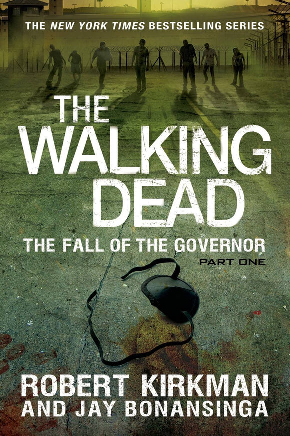 Walking Dead Novel Hc Vol 03 Fall Of Governor