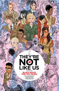 Theyre Not Like Us Tp Vol 01 Black Holes For The Young