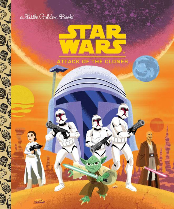 Star Wars Little Golden Book Attack Of Clones
