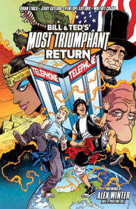 Bill & Ted Most Triumphant Return Tp Vol 01