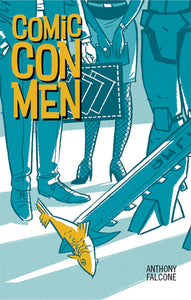 Comic Con Men Novel