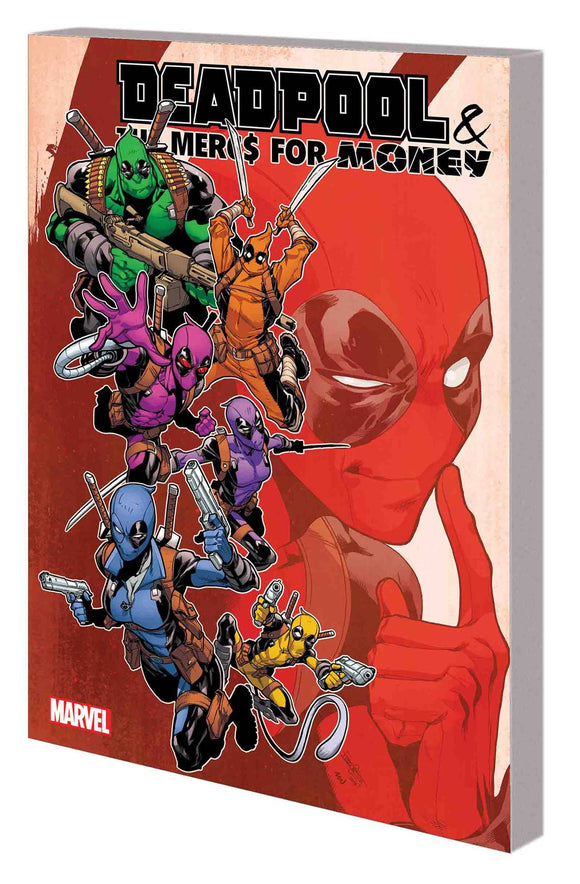 Deadpool Mercs For Moneytp Vol 02 Ivx