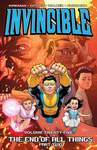 Invincible Tp Vol 25 End Of All Things Part 2