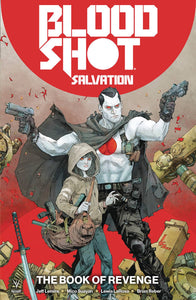 Bloodshot Salvation Tp Vol 01 The Book Of Revenge