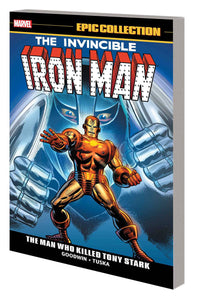 Iron Man Epic Collection Tp Man Who Killed Tony Stark