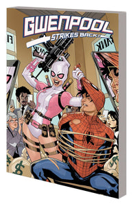 Gwenpool Strikes Back Tp