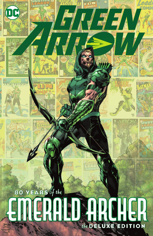 Green Arrow 80 Years Of The Emerald Archer The Deluxe