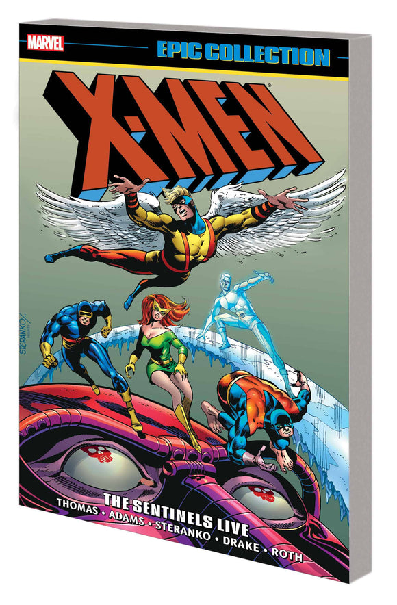 X-Men Epic Collection Sentinels Live Tp New Ptg