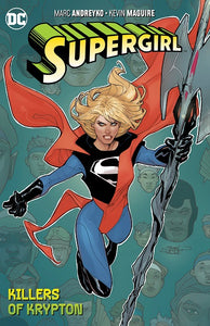 Supergirl Tp Vol 01 The Killers Of Krypton
