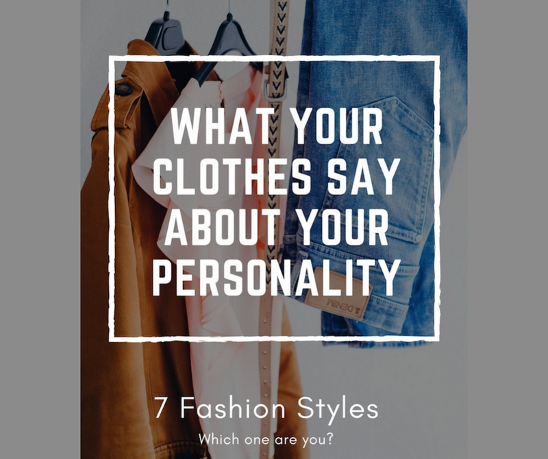 What Your Clothes Say About You?