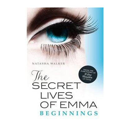The Secret Lives of Emma. Beginnings