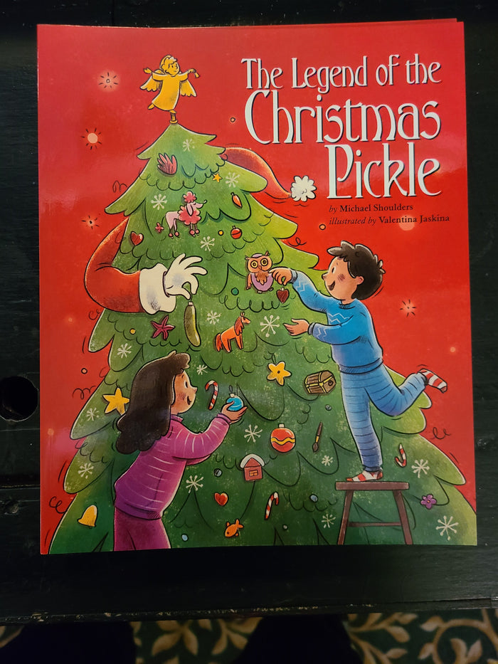 The Legend of the Christmas Pickle - BOOK