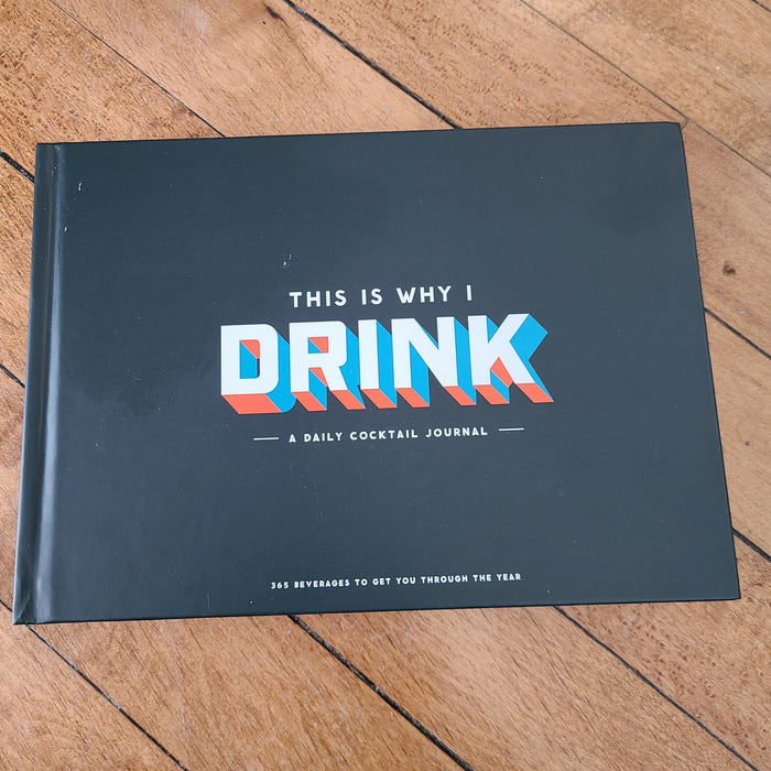 This is Why I Drink Book