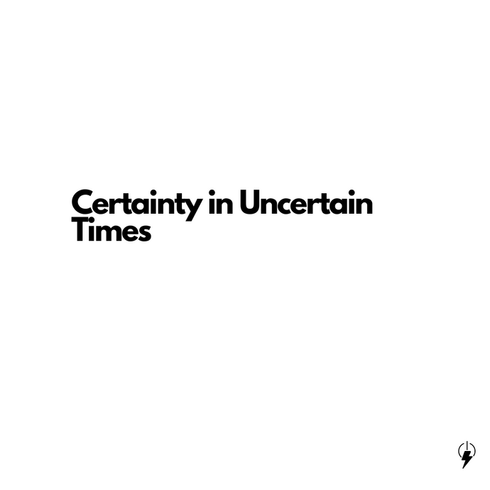 Certainty in uncertain time