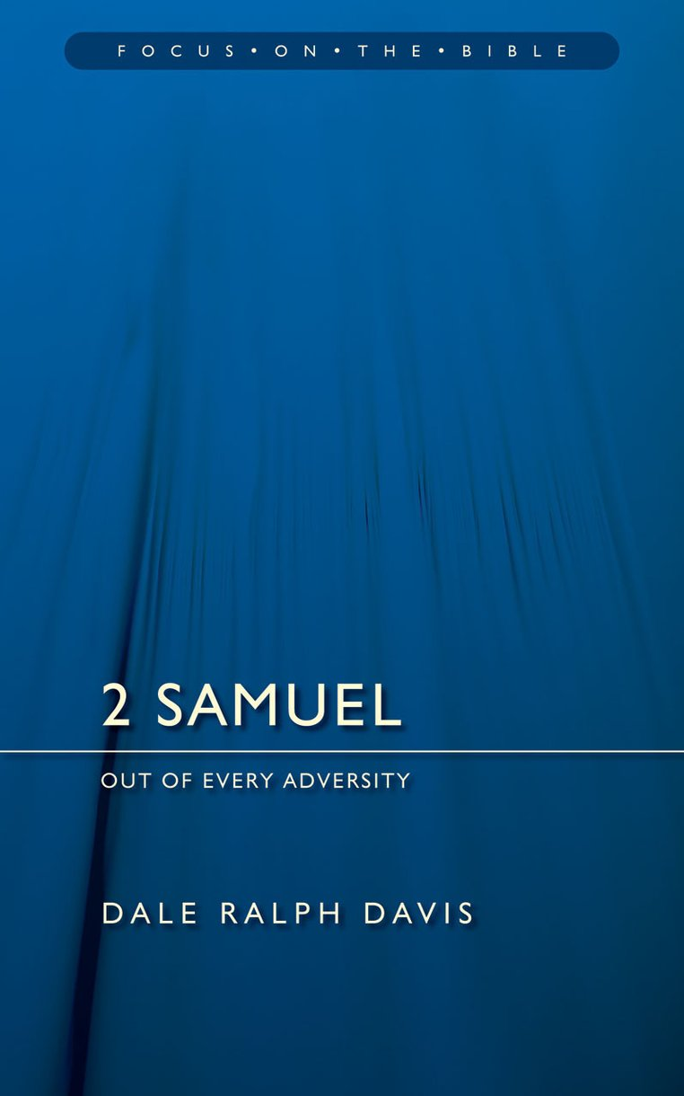 2 Samuel: Out of Every Adversity