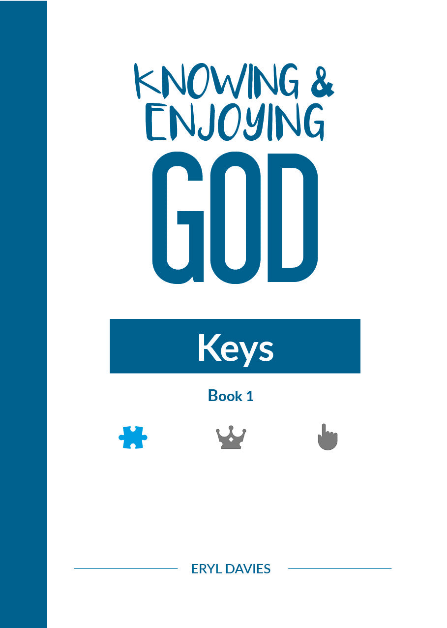 Keys (Book 1: Knowing and Enjoying God)