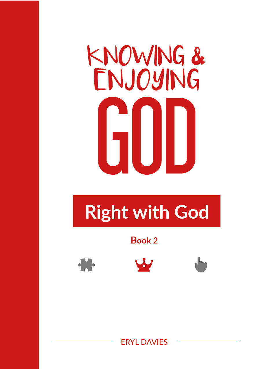 Right with God (Book 2: Knowing and Enjoying God)