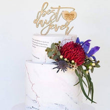 Load image into Gallery viewer, Best Day Ever Cake Topper