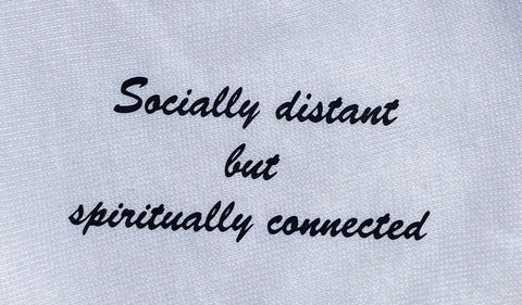 Socially Distant But Spiritually Connected