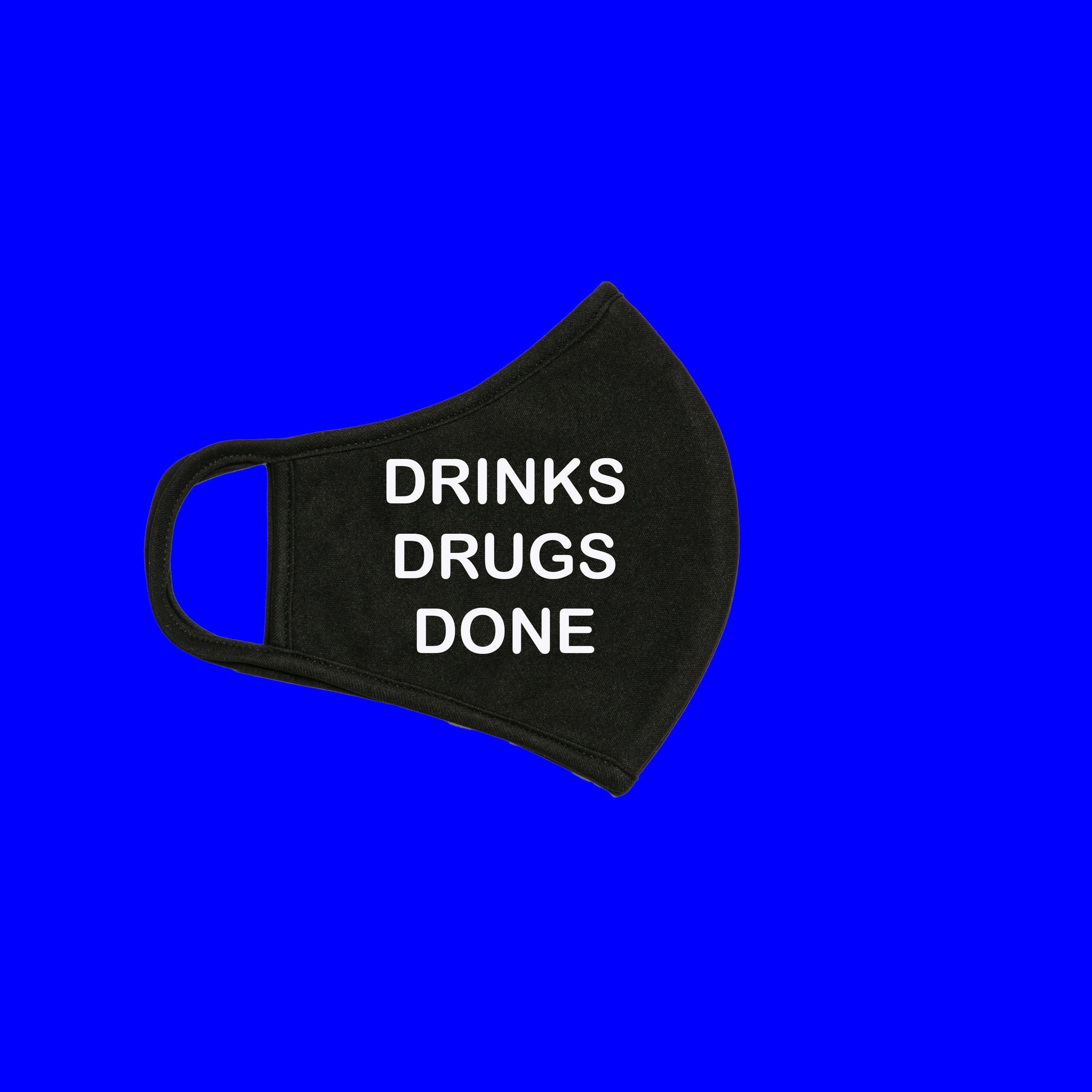 DRINKS, DRUGS, DONE Adjustable