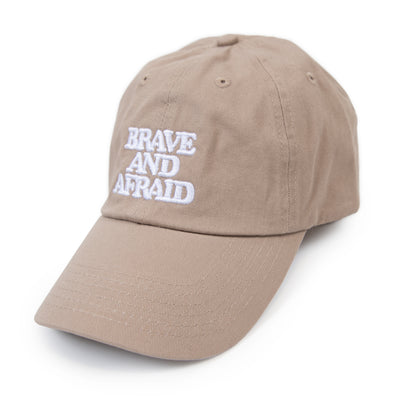 Brave and Afraid Dad Hat