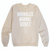 Normalize Normal Bodies™ Crewneck
